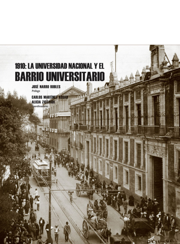 1910: La Universidad Nacional y el Barrio Universitario