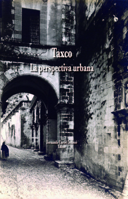 Taxco. La perspectiva urbana