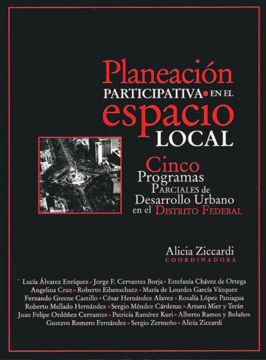 Planeación participativa en el espacio local. Cinco programas parciales de desarrollo urbano en el Distrito Federal
