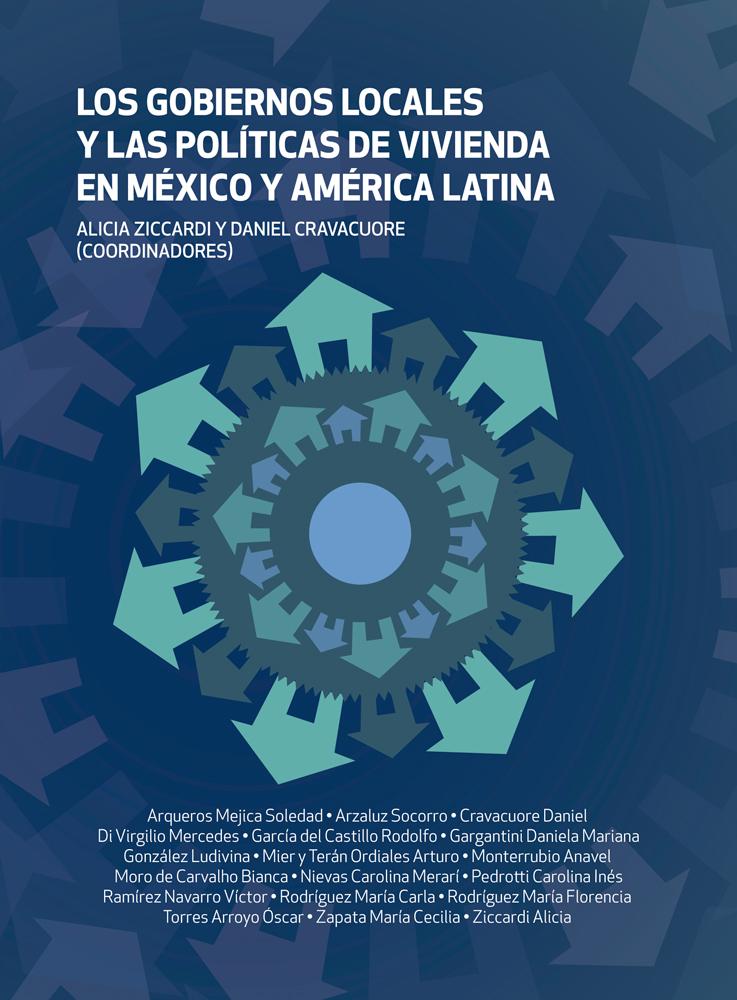 Los gobiernos locales y las políticas de vivienda en México y América Latina