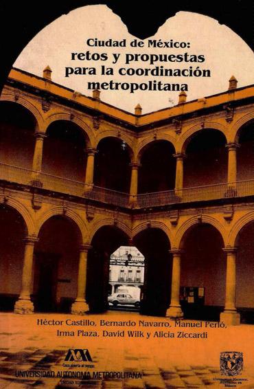 Ciudad de México: retos y propuestas para la coordinación metropolitana