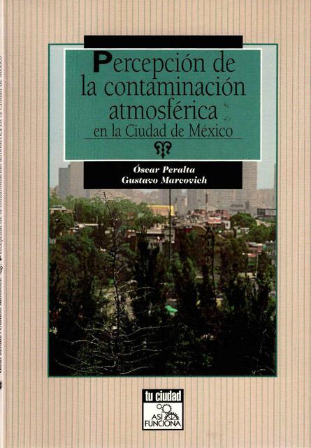 Percepción de la contaminación atmosférica en la Ciudad de México