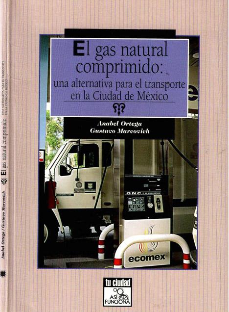 El gas natural comprimido: una alternativa para el transporte en la Ciudad de México