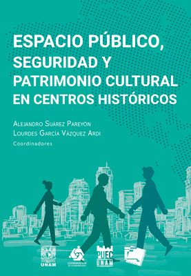 libro epub de espacio público, seguridad y patrimonio cultural en centros históricos